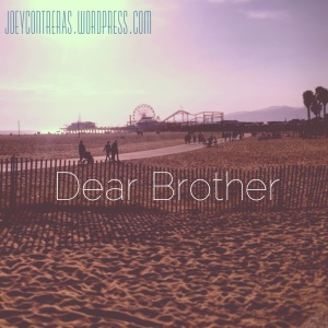 Dear Brother